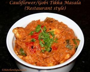 Cauliflower (Gobi) Tikka Masala - Restaurant style
