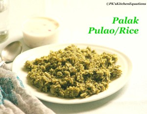 Palak Pulao/Palak(Spinach) Rice - Iron and Protein-rich recipe